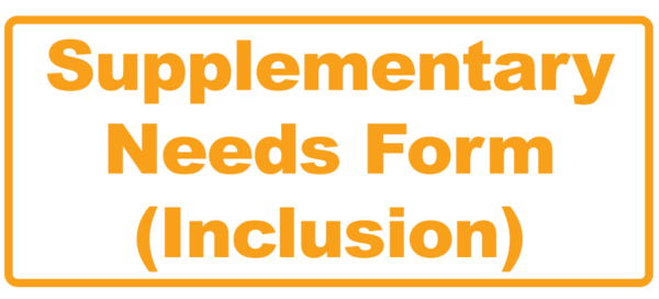 Supplementary Needs Form (Inclusion)
